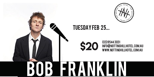 Comedy @ NHH - BOB FRANKLIN - Tuesday 25th February