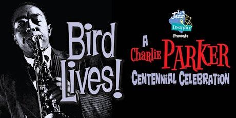 Bird Lives! tickets