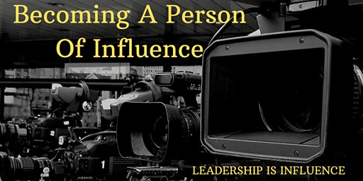 Becoming A Person Of Influence - Group Study