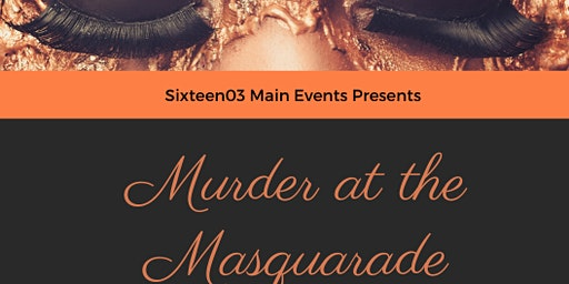 Murder at the Masquerade Dinner Theater
