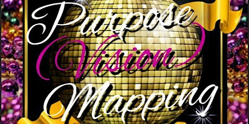 2020 Purpose (Vision) Mapping Party