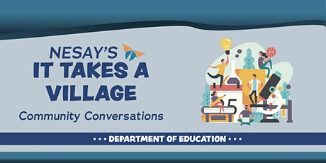 NESAY's iTAV: Community Conversations with the DEPARTMENT OF EDUCATION tickets