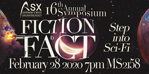 "ASX Annual Symposium  ""Fiction to Fact: Step into Sci-Fi"""