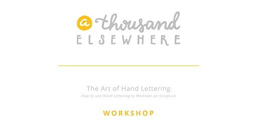 The Art of Hand Lettering - Workshop