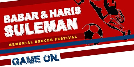 2020 Babar & Haris Suleman Memorial Soccer Festival! tickets