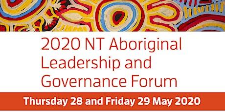 2020 NT Aboriginal Leadership & Governance Forum tickets