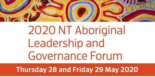 2020 NT Aboriginal Leadership & Governance Forum