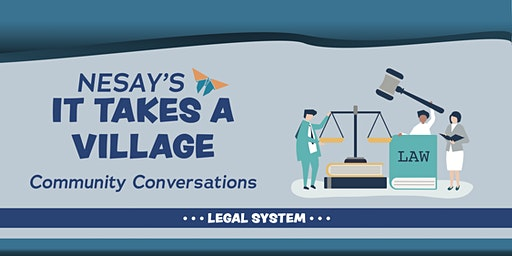 NESAY's iTAV: Community Conversations about the LEGAL SYSTEM