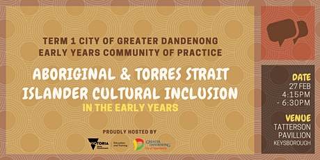 Greater Dandenong Term 1 Community of Practice tickets