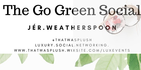 The Go Green Social tickets
