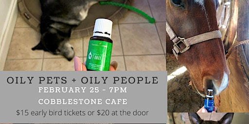 Oily Pets + Oily People