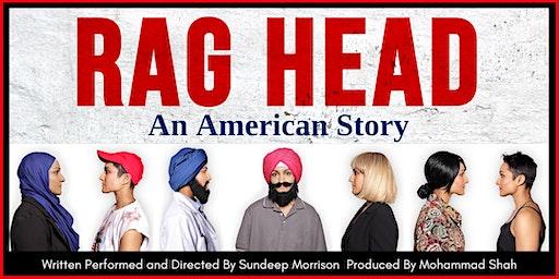 RAG HEAD: An American Story