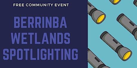 Berrinba Wetlands Spotlighting tickets