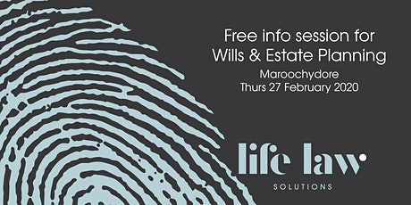 Free Info Session for Wills & Estate Planning - Maroochydore tickets