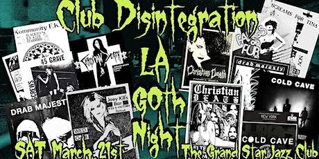 Los Angeles Goth Bands Dark Danse Gala @Club Disintegration tickets