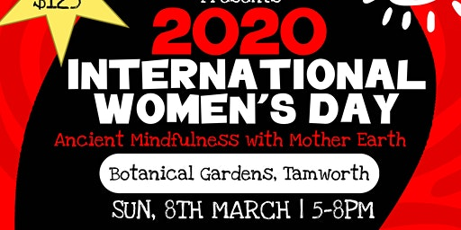 International Womens Day Ancient Mindfulness with Mother Earth
