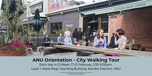 ANU Orientation - City Walking Tour