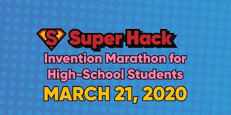 Super Hack: San Diego's Premier High-School Hackathon tickets