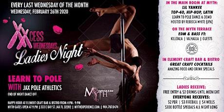 XXCess Wednesdays - Learn To Pole (Ladies Night) At Myth Nightclub | 02.26.20 tickets