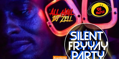 Silent Fryyay Party tickets