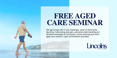9th March 2020 - Aged Care - FREE Seminar tickets
