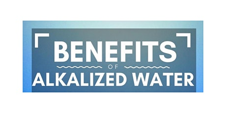 Benefits of Alkalized Water (Saturday) tickets