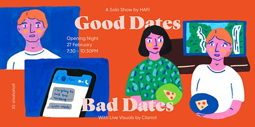 Good Dates Bad Dates - Opening Night