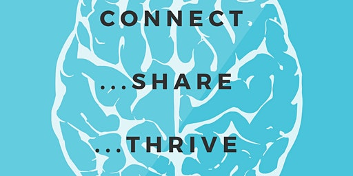 Connect, Share and Thrive!  A Disruptive Look at Mental Wellbeing at Work