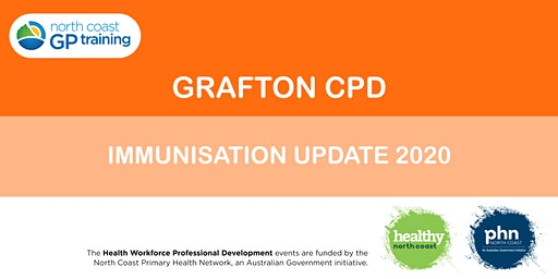 Grafton CPD: Immunisation Update 2020