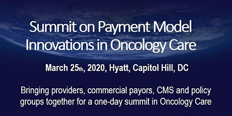 Summit on Payment Model Innovation in Oncology Care tickets