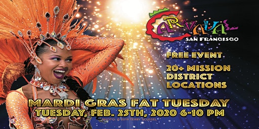 2020  Carnaval SF Mardi Gras Fat Tuesday Kick-Off Celebration!