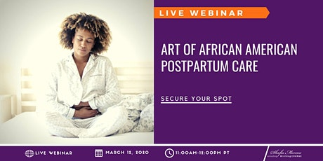 Art of African American Postpartum Care tickets