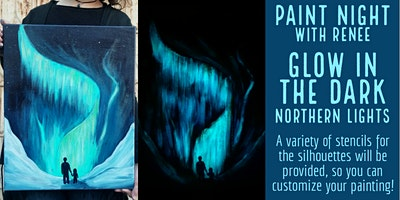 Paint Night With Renee: Glow In The Dark Northern Lights