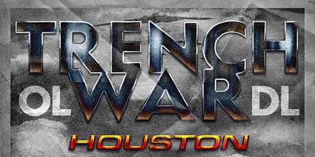 Trench War HTX tickets