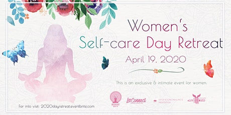 Women's Self-Care Day Retreat tickets
