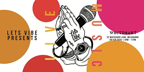 Lets Vibe presents // Live Music at Whitehart tickets