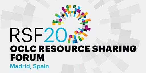 OCLC Resource Sharing Forum 2020 - Madrid, Spain