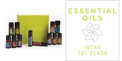 Essential Oils 101- Intro Class