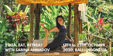 Spectacular  Jungle Yoga Retreat in Bali, Indonesia with Sabina Ahmadov tickets