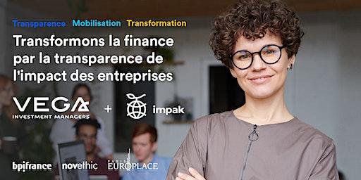 Transformons la finance par la transparence de l'impact des entreprises