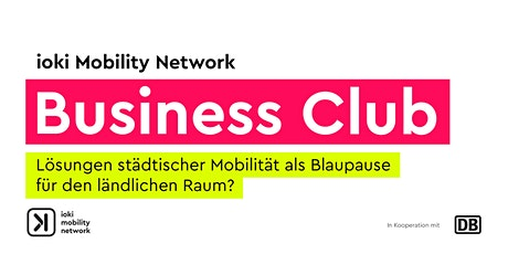 ioki Mobility Network Business Club Tickets