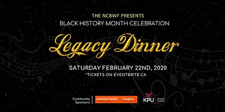 The NCBWF Present A Black History Month Celebration - Legacy Dinner 2020 tickets