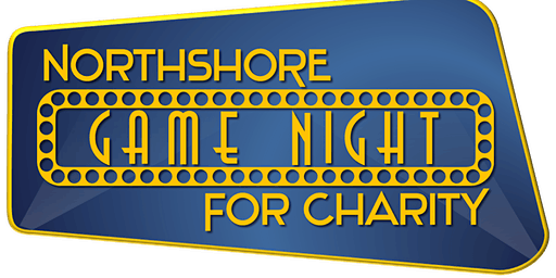 """Northshore Game Night for Charity """"Battle of the Ages"""""""