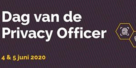 Dag van de Privacy Officer | 4 & 5 juni 2020 tickets