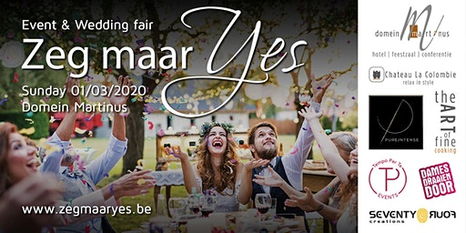 """ZEG MAAR YES"" - Event & wedding fair"