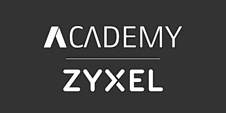ASIT Academy - Zyxel | ZCNE Nebula Cloud Solution tickets