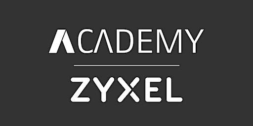 ASIT Academy - Zyxel | ZCNE Nebula Cloud Solution