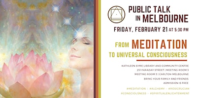 """Public Talk in Melbourne - """"From Meditation to Universal Consciousness"""""""