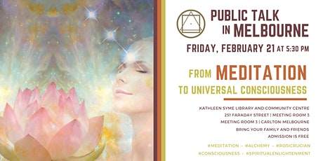 """Public Talk in Melbourne - """"From Meditation to Universal Consciousness"""" tickets"""