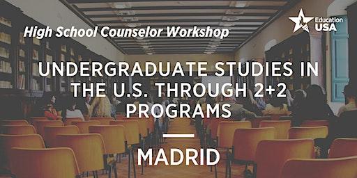 UNDERGRADUATE STUDIES IN THE U.S. THROUGH 2+2 PROGRAMS